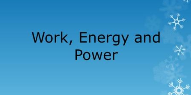 Work Energy And Power Quiz For 9th Grade Students