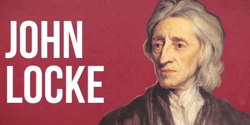 John Locke And His Political Theory Quiz: How Much You Know About John Locke?