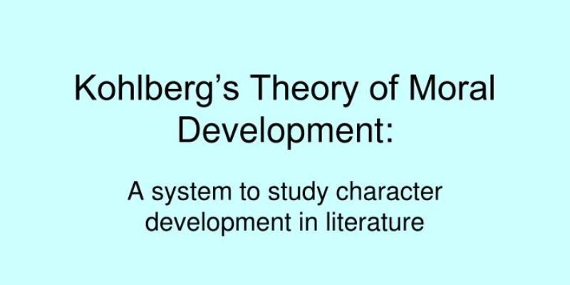 Kohlbergs Theory of Moral Development Quiz