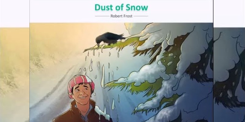 Dust Of Snow Poem Quiz For 10th Grade Students