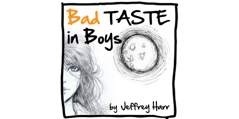 Bad Taste in Boys Quiz: How Much You Know About Bad Taste in Boys?